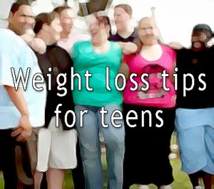 Quick Weight Loss for Teens Tips - How to lose weight